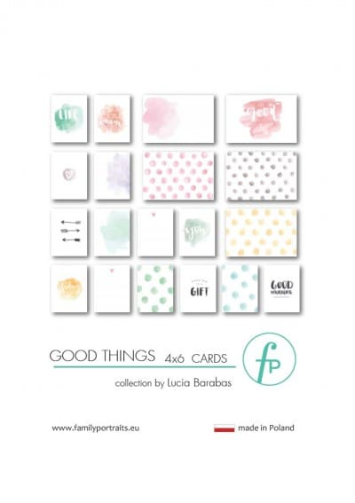 4X6 CARDS / GOOD THINGS